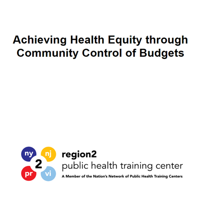 Achieving health equity thorugh community control of budgets