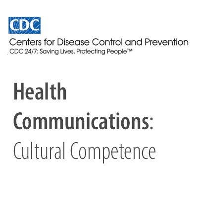 Health communications: cultural competence