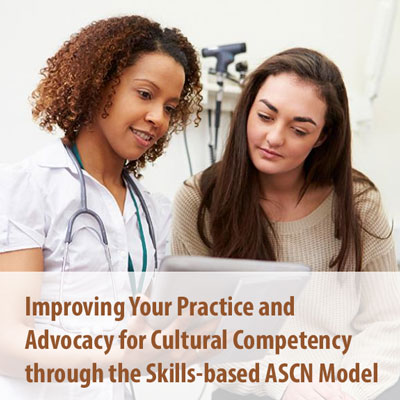 Improving your practice and advocacy of cultural competence